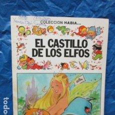 Tebeos: EL CASTILLO DE LOS ELFOS - COLECCION HABIA... Nº 1 - BRUGUERA. Lote 199554247