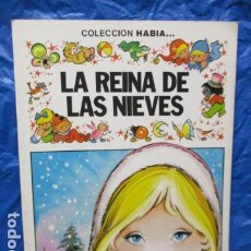 Tebeos: LA REINA DE LAS NIEVES. COLECCION HABIA..., Nº 2 - ILUSTRADO POR MARIA PASCUAL. EDITORIAL BRUGUERA. Lote 199554260