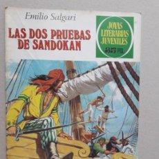 Tebeos: JOYAS LITERARIAS JUVENILES - LAS DOS PRUEBAS DE SANDOKAN (EMILIO SALGARI) - ORIGINAL EDIT. BRUGUERA. Lote 200036715
