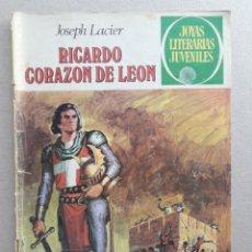 Tebeos: JOYAS LITERARIAS JUVENILES - RICARDO CORAZÓN DE LEÓN (JOSEPH LACIER) - ORIGINAL EDITORIAL BRUGUERA. Lote 201196520
