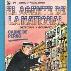 Tebeos: EL AGENTE DE LA NATIONAL 8-SEMANARIO DE BRUGUERA NOVELADO CON VIÑETAS NUEVO 1986. Lote 201587900