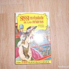 Tebeos: SISSI EN EL PALACIO DE LAS HADAS - MARCEL D´ISARD - 250 ILUSTRACIONES - ED. BRUGUERA. Lote 201970838