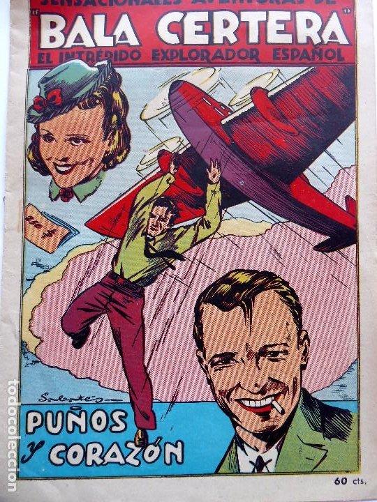 COM-215. BALA CERTERA, EL INTRÉPIDO EXPLORADOR ESPAÑOL. PUÑOS Y CORAZÓN. ED. BRUGUERA. 1942 (Tebeos y Comics - Bruguera - Otros)