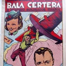 Tebeos: COM-215. BALA CERTERA, EL INTRÉPIDO EXPLORADOR ESPAÑOL. PUÑOS Y CORAZÓN. ED. BRUGUERA. 1942. Lote 203002275