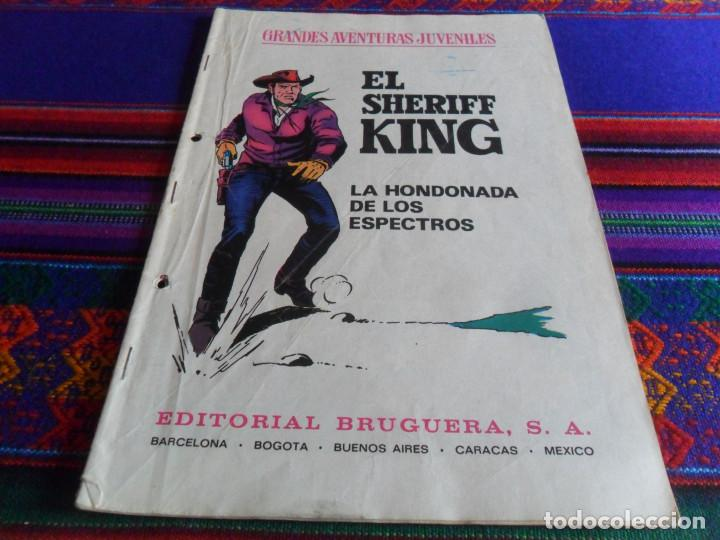 Tebeos: EL SHERIFF KING Nº 36 LOS ALBOROTADORES. BRUGUERA 1972. REGALO LA HONDONADA DE LOS ESPECTROS Nº 48. - Foto 2 - 99983451