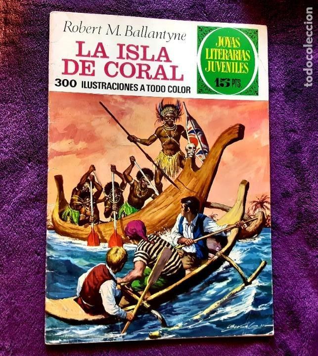 LITERARIAS JUVENILES Nº 42 LA ISLA DE CORAL BUEN ESTADO 1ª EDICIÓN (Tebeos y Comics - Bruguera - Joyas Literarias)