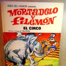 Tebeos: MORTADELO Y FILEMÓN : EL CIRCO. Lote 204687811