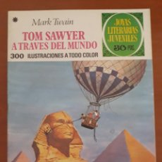 Tebeos: JOYAS LITERARIAS JUVENILES N°24 TOM SAWYER A TRAVÉS DEL MUNDO 1977. Lote 204778785