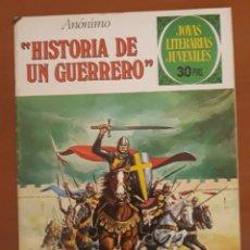 Tebeos: JOYAS LITERARIAS JUVENILES N°177 HISTORIAS DE UN GUERRERO. Lote 204779345
