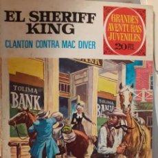 Tebeos: EL SHERIFF KING-GRANDES AVENTURAS JUVENILES - Nº 14 -CLANTON CONTRA MAC DIVER-1975-2ª ED.-BUENO-3405. Lote 205309613