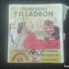 Tebeos: GUAU GUAU Y EL LADRON. COLECCION MINIATURAS. EDITORIAL BRUGUERA. BARCELONA.. Lote 205667033