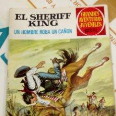 Tebeos: EL SHERIFF KING - UN HOMBRE ROBA UN CAÑON - GRANDES AVENTURAS JUVENILES N 34 - BRUGUERA 1972. Lote 205827025