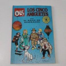 Tebeos: LOS CINCO AMIGUETES COLECCIÓN OLÉ 1992 1 EDICIÓN EDICIONES B. Lote 205850985