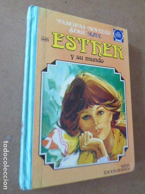 ESTHER Y SU MUNDO. SERIE AZUL. BRUGUERA, 1985. 4ª ED. TOMO 3. TAPA DURA, (Tebeos y Comics - Bruguera - Esther)