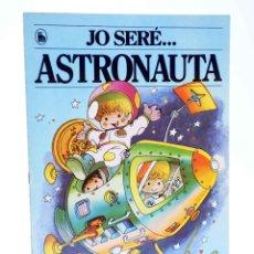 Tebeos: COL.LECCIÓ JO SERE… 3. ASTRONAUTA (JAN I CRIS) BRUGUERA, 1986. OFRT. Lote 206244958