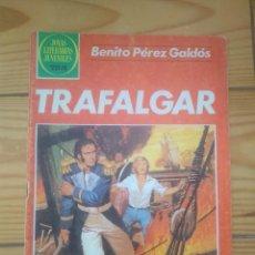 Tebeos: JOYAS LITERARIAS JUVENILES Nº 261 - TRAFALGAR DE BENITO PÉREZ GALDÓS. Lote 206311713