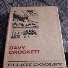 Tebeos: DAVY CROCKETT. ELLIOT DOOLEY. SERIE GRANDES AVENTURAS 3. EDICION DE 1973. Lote 206458412