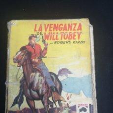 Tebeos: LA VENGANZA DE WILL TOBEY. Lote 206818610