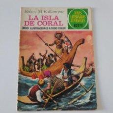 Tebeos: JOYAS LITERARIAS JUVENILES NÚMERO 42 LA ISLA DE CORAL 1 EDICIÓN 1972 EDITORIAL BRUGUERA. Lote 207226290