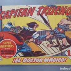 Tebeos: EL CAPITAN TRUENO 213 ORIGINAL AÑO 1960. Lote 207306357