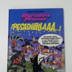 Tebeos: MORTADELO Y FILEMON (¡PESADIIILLAAA...!). MAGOS DEL HUMOR TAPA DURA. Lote 207368867