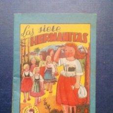 Tebeos: MINI CUENTO - LAS SIETE HERMANITAS - CHOCOLATES LA INDUSTRIAL LUCENSE - BRUGUERA SERIE 4 Nº3 - 1959.. Lote 207774070