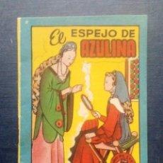 Tebeos: MINI CUENTO - EL ESPEJO AZULINA - CHOCOLATES LA INDUSTRIAL LUCENSE - BRUGUERA SERIE 1 Nº 7 - 1959.. Lote 207774300