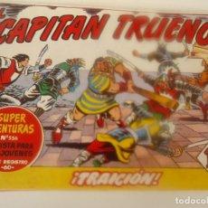 Tebeos: EL CAPITAN TRUENO Nº 281, TRAICION. Lote 207837318