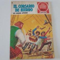Tebeos: EL CORSARIO DE HIERRO NÚMERO 44 JOYAS LITERARIAS JUVENILES 1 EDICIÓN 1978 EDITORIAL BRUGUERA. Lote 207866025