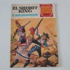 Tebeos: EL SHERIFF KING NÚMERO 6 EL TREN DESAPARECIDO GRANDES AVENTURURAS JUVENILES 2 EDICIÓN 1975 BRUGUERA. Lote 207869595