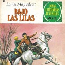 """Tebeos: JOYAS LITERARIAS JUVENILES Nº 169 """"BAJO LAS LILAS"""" EDITORIAL BRUGUERA 2ª EDICIÓN. 1978. Lote 208108612"""