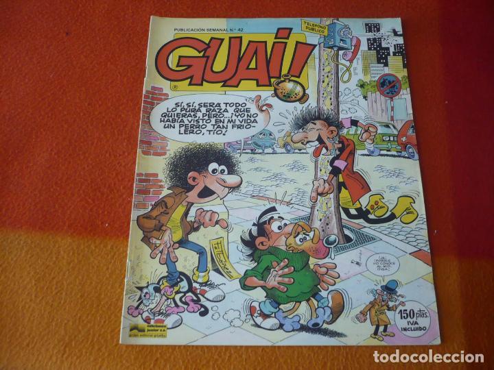 GUAI! Nº 42 ( IBAÑEZ ) PUBLICACION SEMANAL CHICHA TATO Y CLODOVEO GRIJALBO (Tebeos y Comics - Bruguera - Otros)