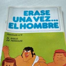 Tebeos: ÉRASE UNA VEZ... EL HOMBRE - FASCÍCULO 6. Lote 209632383