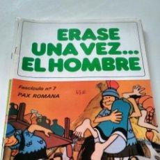 Tebeos: ÉRASE UNA VEZ... EL HOMBRE - FASCÍCULO 7. Lote 209632392