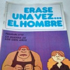 Tebeos: ÉRASE UNA VEZ... EL HOMBRE - FASCÍCULO 13. Lote 209632440
