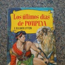 Tebeos: COLECCION HISTORIAS Nº 3 - LOS ULTIMOS DIAS DE POMPEYA -- BRUGUERA 1966 --. Lote 210134030