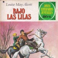 Tebeos: JOYAS LITERARIAS JUVENILES NUMERO 169 BAJO LAS LILAS. Lote 210165965