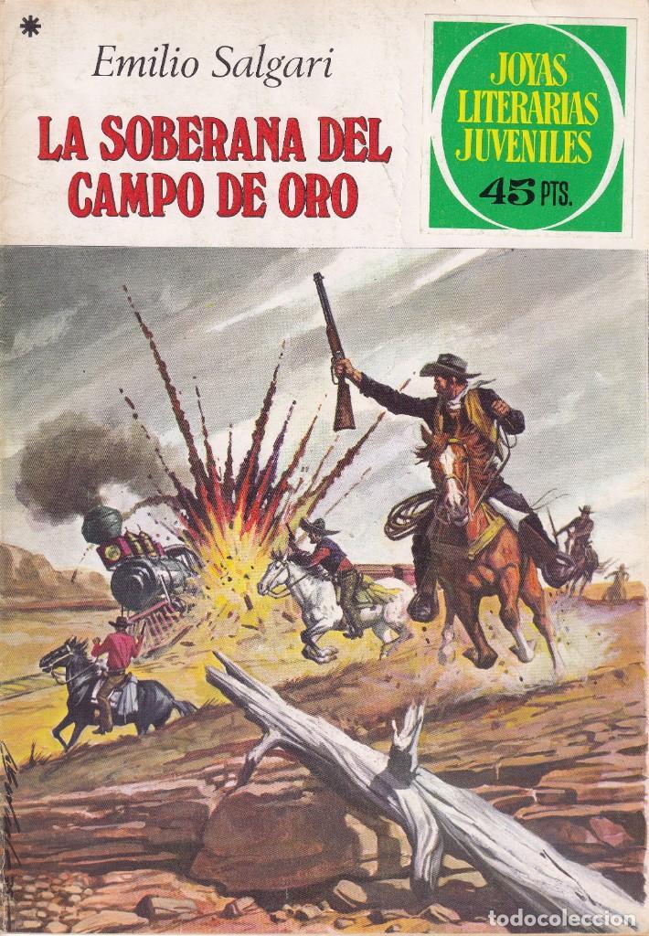 JOYAS LITERARIAS JUVENILES NUMERO 153 LA SOBERANA DEL CAMPO DE ORO (Tebeos y Comics - Bruguera - Joyas Literarias)