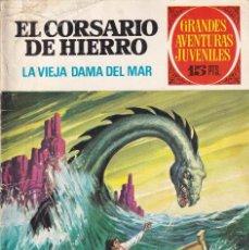 Tebeos: JOYAS LITERARIAS JUVENILES, EL CORSARIO DE HIERRO NUMERO 3 , LA VIEJA DAMA DEL MAR. Lote 210268410