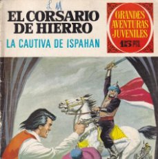 Tebeos: JOYAS LITERARIAS JUVENILES, EL CORSARIO DE HIERRO NUMERO 33 , LA CAUTIVA DE ISPAHAN. Lote 210275186
