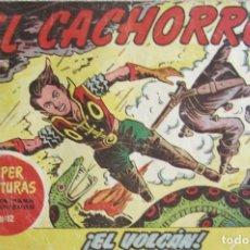 Tebeos: EL CACHORRO Nº 162. EL VOLCÁN, IRANZO. EDITORIAL BRUGUERA, ORIGINAL 1957. Lote 210359333