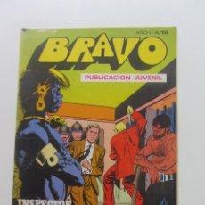 Tebeos: BRAVO Nº 68 - INSPECTOR DAN Nº 34 EDITORIAL BRUGUERA - 1976 CX60. Lote 210368756