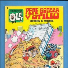 Tebeos: COLECCION OLE PEPE GOTERA Y OTILIO DESTROZOS DE ARTESANIA. Lote 210472355