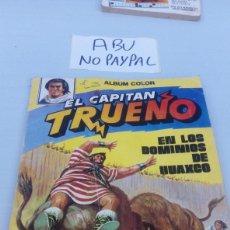 Tebeos: ÁLBUM COLOR EL CAPITÁN TRUENO 10 DOMINIOS HUAXCO VER FOTOS ESTADO LOMOS TOCADOS MANCHA HUMEDAD ETC. Lote 210517471