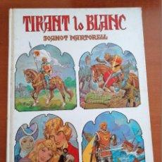 Tebeos: TIRANT LO BLANC * JOANOT MARTORELL ** BRUGUERA 1 º EDICION 1982 * CATALAN * + SUPLEMENTO GENERALITAT. Lote 210521736