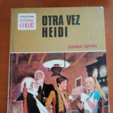 Tebeos: OTRA VEZ HEIDI Nº 9 ** COLECCION HISTORIAS COLOR * BRUGUERA. Lote 210526306