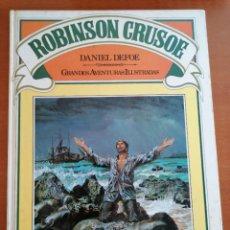 Tebeos: ROBINSON CRUSOE 4 * GRANDES AVENTURAS ILUSTRADAS * BRUGUERA 1981 TAPA DURA. Lote 210527247