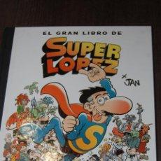 Tebeos: EL GRAN LIBRO DE SUPER LÓPEZ. ANTONI GUIRAL. Lote 210528015