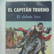 Tebeos: EL CAPITAN TRUENO : EL ELEFANTE LOCO . EDICIONES B , GRUPO Z , 2003. Lote 210988924