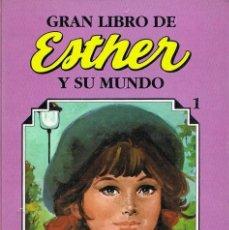 Tebeos: GRAN LIBRO * ESTHER Y SU MUNDO * TOMO Nº 1 - ED. AÑO 1984. Lote 211486311